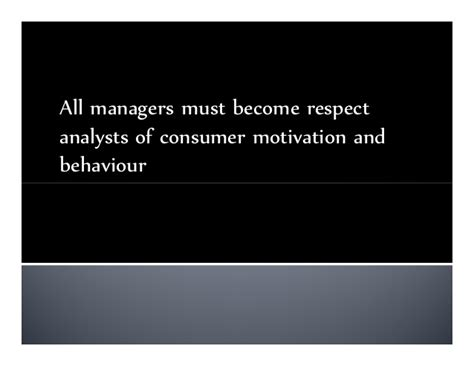Consumer Motivation Mba by 04 Consumer Behaviour And Business Market