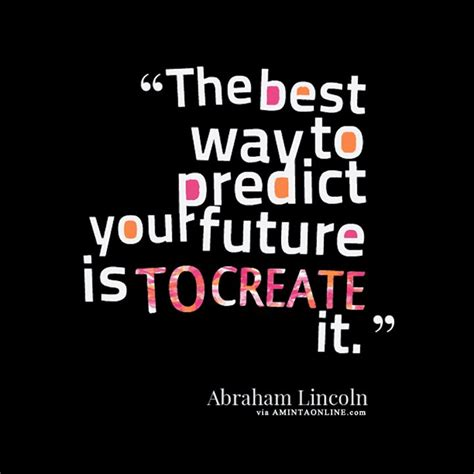 Create Your Own Future create your own future quotes speaks to the