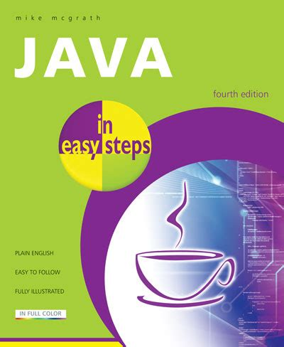 in easy steps java in easy steps 4th edition covers java