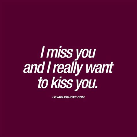 missing you quotes for him quotes about missing i miss you and i really want to
