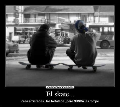 imagenes chidas skate el skate desmotivaciones