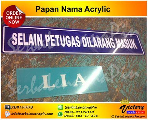 Tulisan Acrylic bikin acrylic desk name jual door sign 0812 383 17368