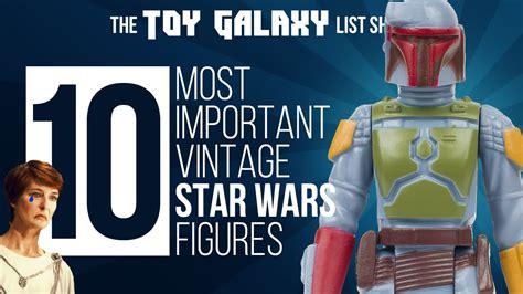 figure list 10 most important vintage wars figures list show 1
