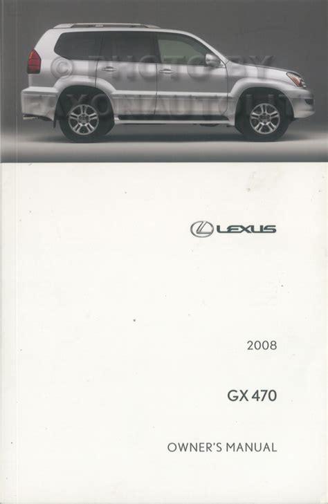 free car repair manuals 2008 lexus gx regenerative braking 2008 lexus gx 470 owner s manual original