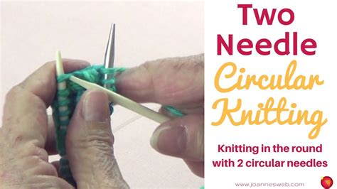 how to knit with 2 circular needles knitting with circular needles how to knit in the