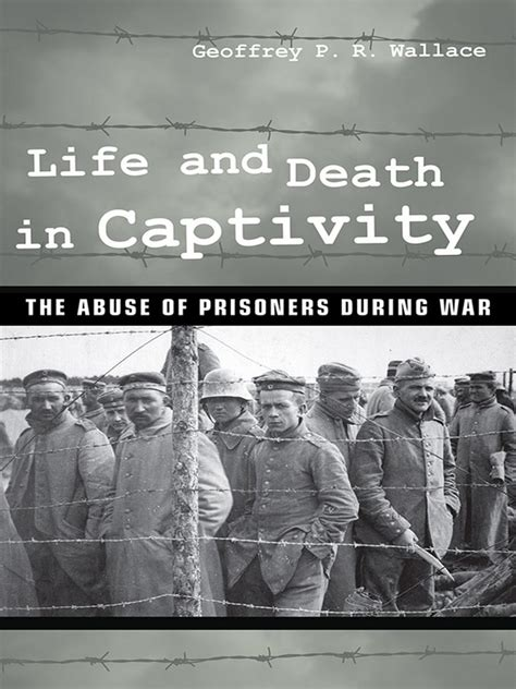 biography in spanish exle life and death in captivity the abuse of prisoners during