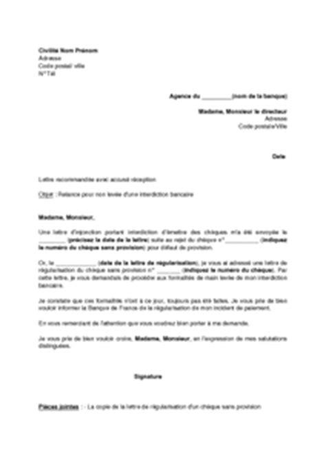 Lettre De Relance Demande De Visa Lettre De Relance Pour Non Lev 233 E D Une Interdiction Bancaire Mod 232 Le De Lettre Gratuit Exemple