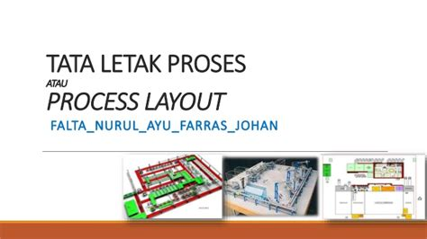 tipe tata letak proses layout plo tugas kelompok 7 quot process layout quot