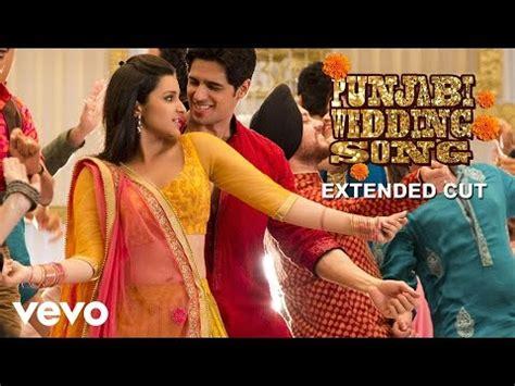 punjabi wedding song video parineeti chopra hasee toh