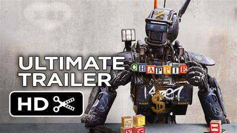 film robot gangster chappie ultimate gangsta robot trailer 2015 hugh