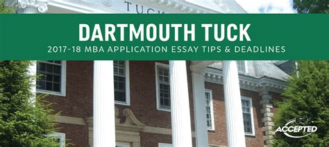 Dartmouth Mba Deadline by Renaldi S Dartmouth Tuck Mba Essay Tips