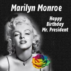 Marilyn monroe happy birthday mr president pictures reference