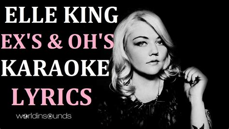 ex s oh s elle king elle king ex s oh s in the style of karaoke version