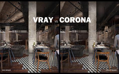Corona Vs Corona Light by The Ambitious Outsider Vray Vs Corona