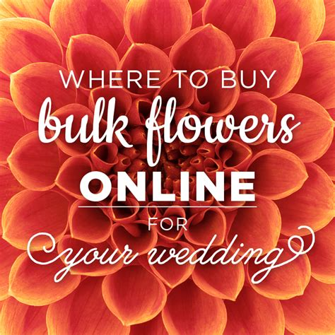 Bulk Flowers by Where To Buy Bulk Flowers For Your Wedding