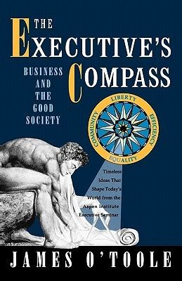 Executive Mba Books by The Executive S Compass Business And The Society By