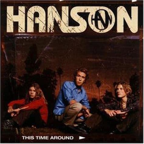 Time And Time Around hanson this time around island rec universal hanson