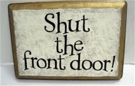 Shut The Front Door Meaning Windows Doors Shut The Front Door Meaning