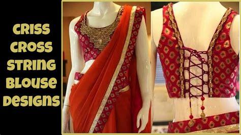 Back Cross Blouse back criss cross string blouse designs