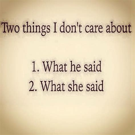 8 Things I Dont Get About The by Two Things I Don T Care About 1 What He Said 2 What