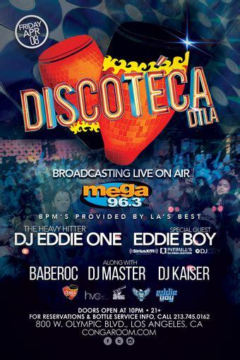conga room guest list conga room presents discoteca dtla tickets conga room los angeles ca april 8 2016