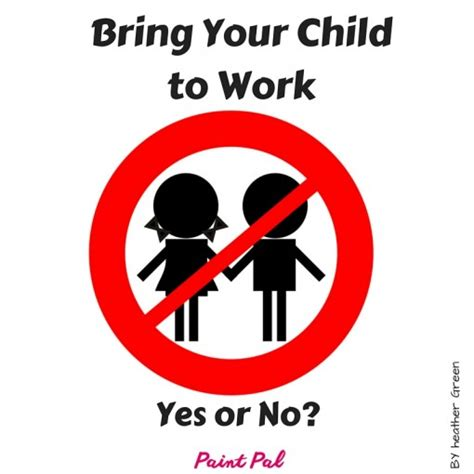 Bring A To Your Day by Bring Your Child To Work Take Our Daughters And Sons To