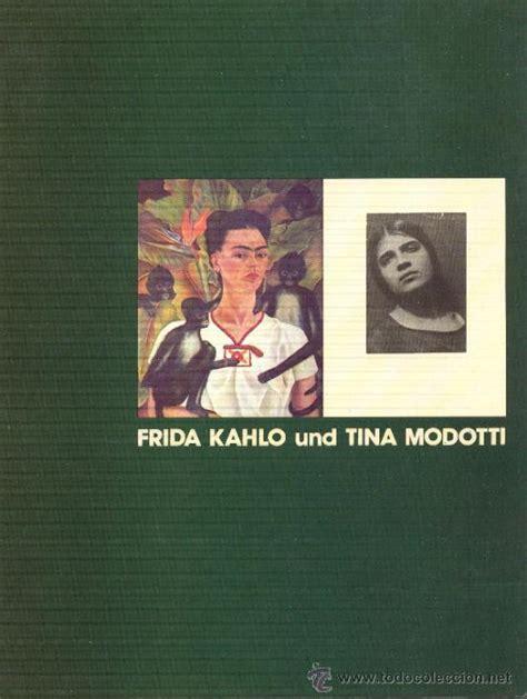 frida kahlo y und modotti pintura fotogr comprar en todocoleccion 32852363
