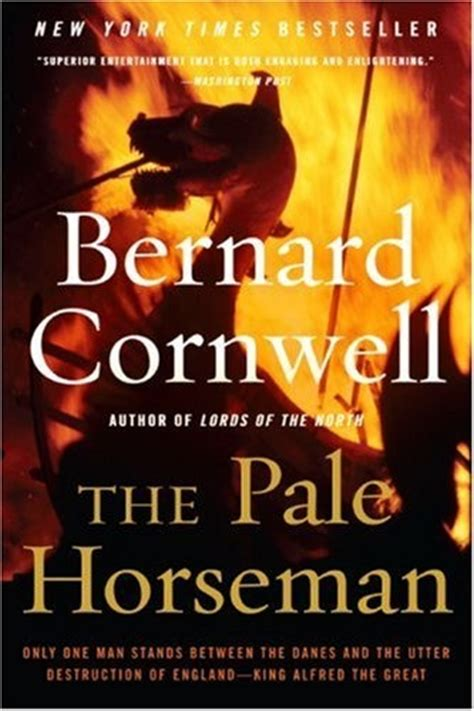 000714993x the pale horseman bernard cornwell the pale horseman by bernard cornwell my favorite