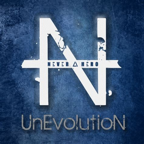 never a hero unevolution album review mosh