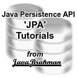 tutorial java persistence api java persistence api jpa tutorials