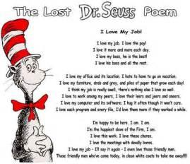 the lost dr seuss poem i love my job common sense evaluation
