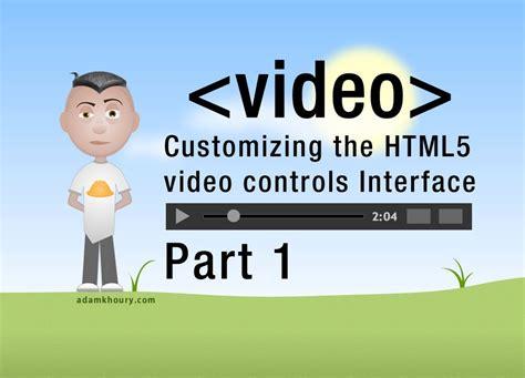 tutorial v8 javascript 1 html5 custom video player controls javascript