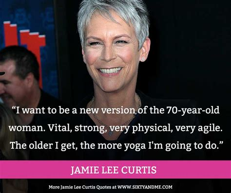 am i to old at sixty to have a beachy look hairstyle this jamie lee curtis quote about aging is right on the money