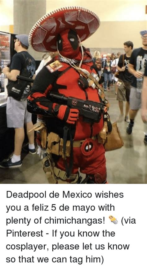 Memes 5 De Mayo - cla cast ost aus deadpool de mexico wishes you a feliz 5