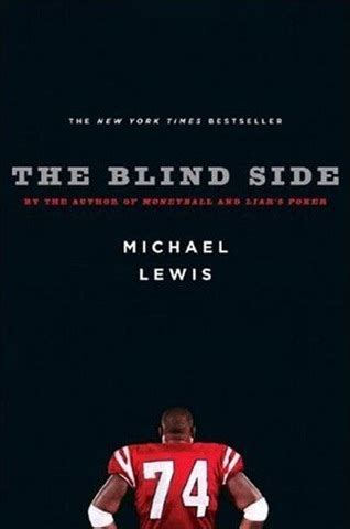 themes in the blind side film the blind side by michael lewis vulpes libris