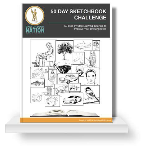 sketchbook nation 50 day sketchbook challenge ebook sketchbooknation