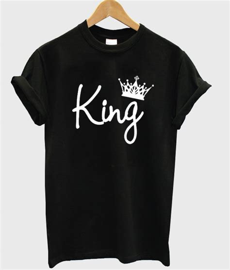 Is King Tshirt king t shirt