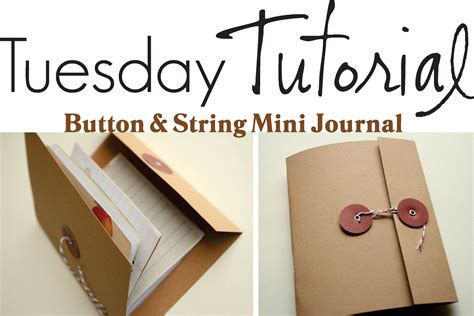 Handmade Book Tutorial - the creative place diy button and string mini journal