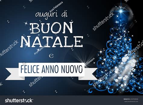 happy new year in italy language auguri di buon natale merry and happy new year