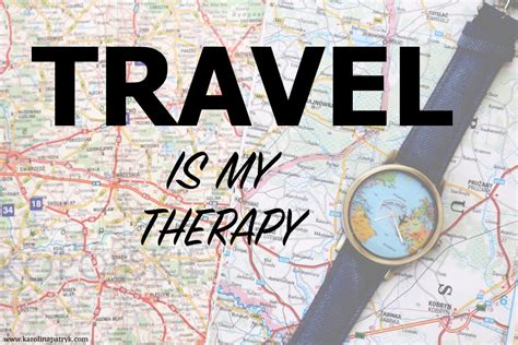 my as a therapy motivational travel quotes quotes that will fuel your wanderlust