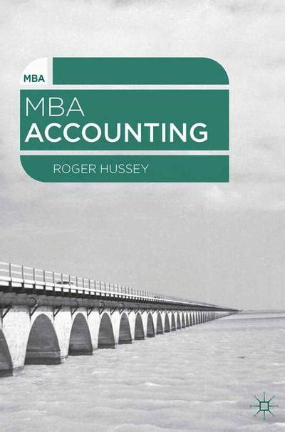 Mba Accounting by Mba Accounting Roger Hussey Palgrave Higher Education
