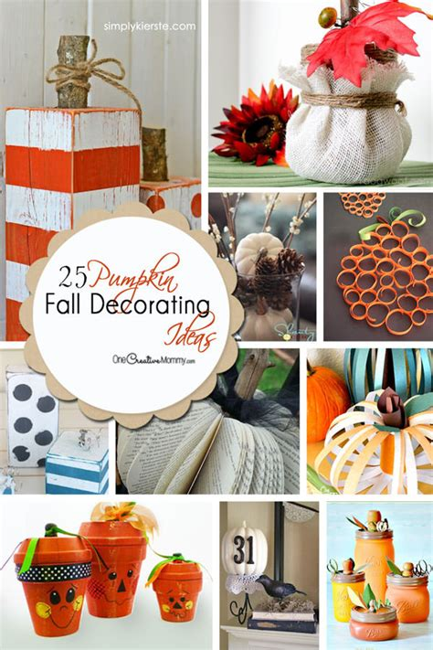 25 pumpkin fall decorating ideas onecreativemommy
