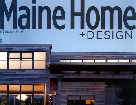 Maine Home Design Magazine Featured In Maine Home Design Magazine Michael K Bell