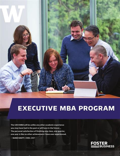 What Is An Executive Mba Program by Executive Mba Uw Foster School Of Business By