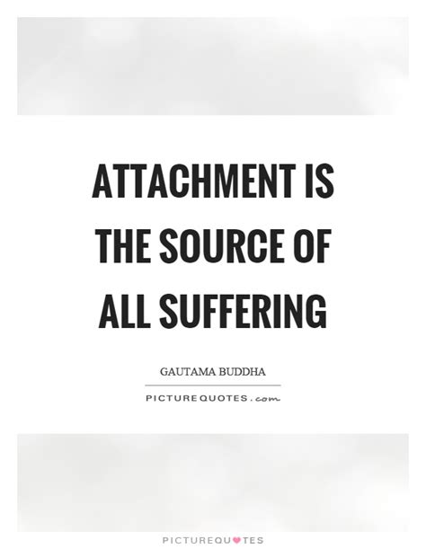 is on quotes attachment quotes attachment sayings attachment