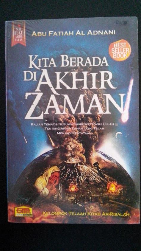Buku Kitab Misteri Akhir Dunia Darussunnah resensi buku kita berada di akhir zaman eramuslim