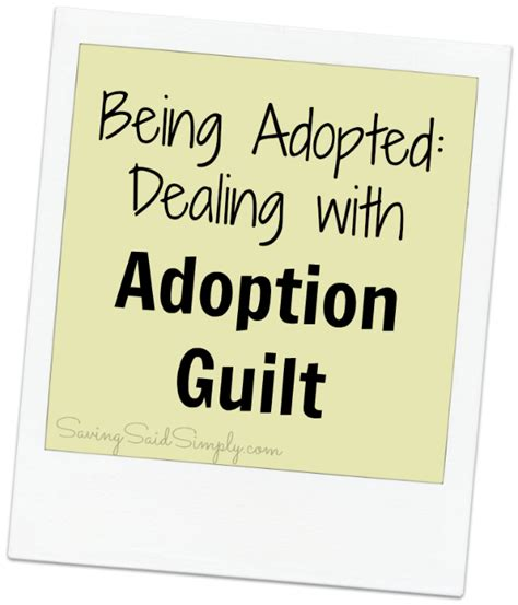 7 Tips On Dealing With Guilt by Being Adopted Dealing With Adoption Guilt Raising Whasians