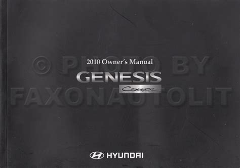 manual repair autos 2010 hyundai genesis coupe free book repair manuals 2010 hyundai genesis coupe owner s manual original 2 door