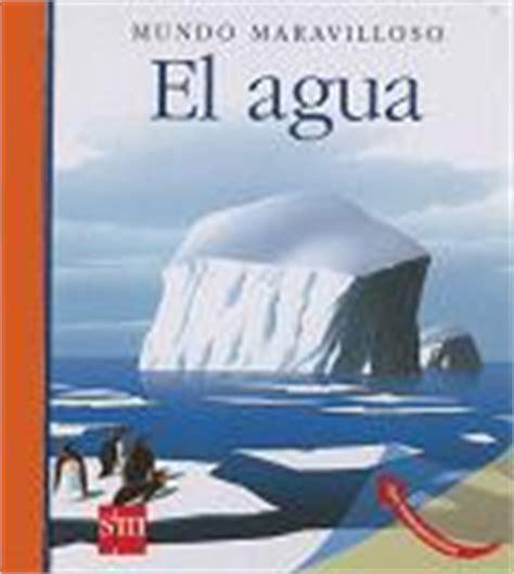 libro mundo maravilloso el agua ens 233 241 ale a cuidar su mundo i libros sobre el medioambiente para ni 241 os conciencia eco