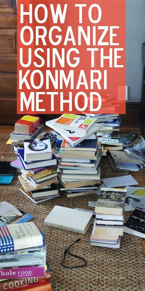 how to organize your house how to organize your house using the konmari method organizing ideas organizing tips
